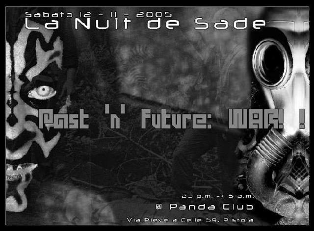 Party Flyer La Nuit de Sade –- Past 'n' Future :: WAR !! 12 Nov '05, 23:30