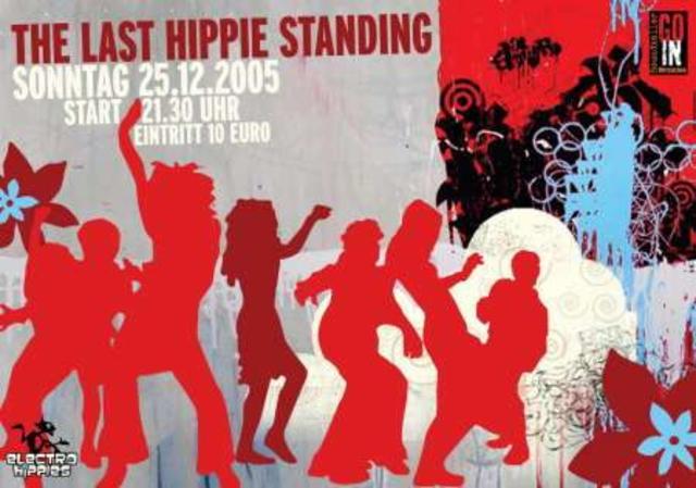 Party Flyer * The Last Hippie Standing * 25 Dec '05, 22:00