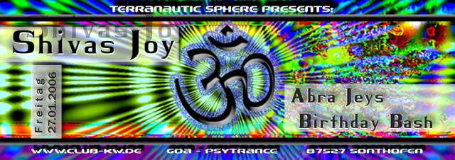 Party Flyer * Shivas Joy (Abra Jeys Birthday Bash) * 27 Jan '06, 22:00