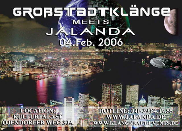 Großstadtklänge meets Jalanda 4 Feb '06, 22:00