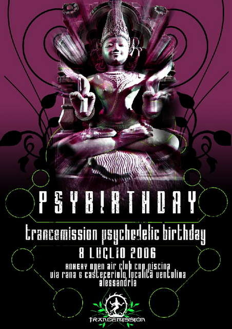 Party Flyer ..::trancemission::..::psychedelic::..::birthday !!!!!::.. 8 Jul '06, 18:00