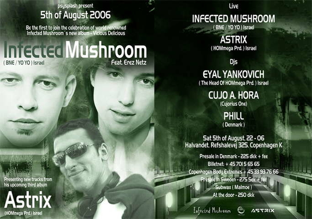 Party Flyer Live. INFECTED MUSHROOM - ASTRIX 5 Aug '06, 22:00
