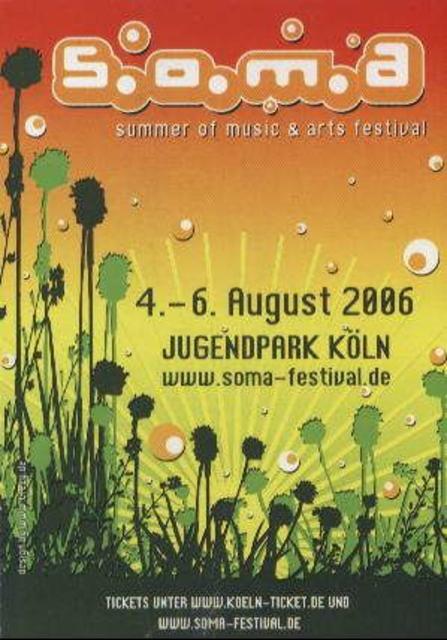 Party Flyer S.O.M.A. 2006 - Summer of Music & Arts Festival Köln 5 Aug '06, 22:00