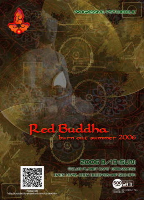 Red Buddha-Burn Out Summer 2006 13 Aug '06, 22:00