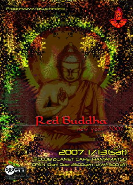 Red Buddha 2007 13 Jan '07, 22:00