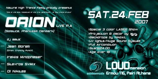 Party Flyer NATURAL HIGH presents O R I O N Live P.A 24 Feb '07, 23:30