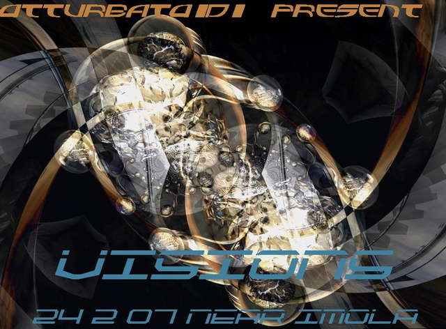"Party Flyer Otturbatoidi Tribe present: ""VISIONS"" 24 Feb '07, 23:00"