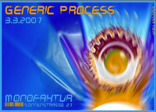 Party Flyer ~~*Generic Process*~~ 3 Mar '07, 22:00