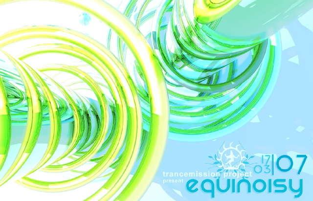 Party Flyer .:..:.EQUINOISY.:.2007.:..:. 17 Mar '07, 23:00