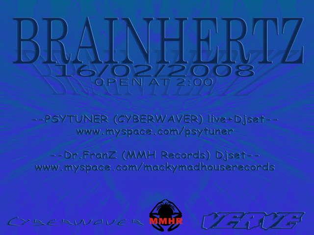Party Flyer BRAINHERTZ 16 Feb '08, 23:30