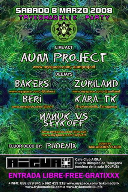 Party Flyer Trykomadelik Free Party@AIGUA Club 8 Mar '08, 23:30