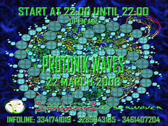 Party Flyer PROTONIK WAVES - 24 ORE NO STOP - 22 Mar '08, 22:00