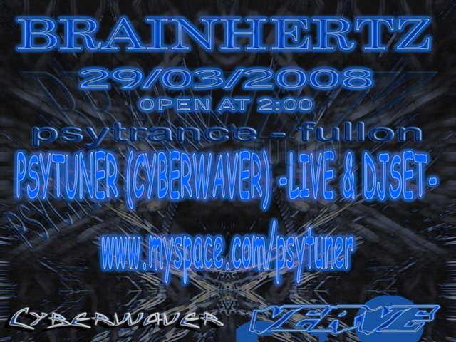 Party Flyer BRAINHERTZ - Every Saturday Night 29 Mar '08, 23:30