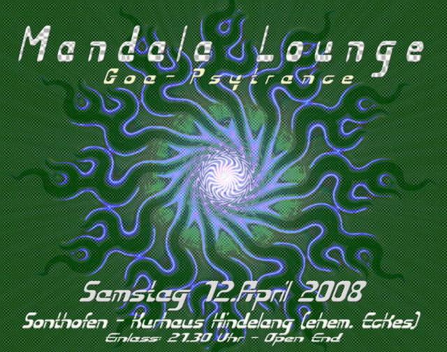 Party Flyer MANDALA LOUNGE (Psytrance) 12 Apr '08, 21:30