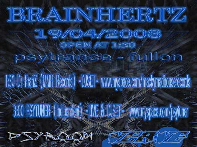 Party Flyer BRAINHERTZ - Every Saturday Night 19 Apr '08, 23:30