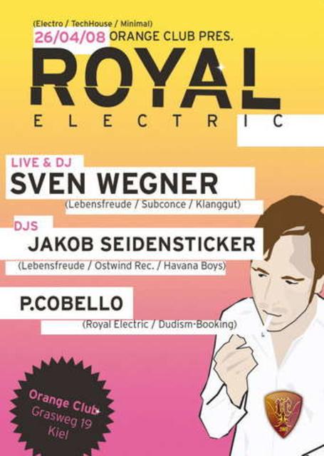 Party Flyer ROYAL ELECTRIC 26 Apr '08, 23:00