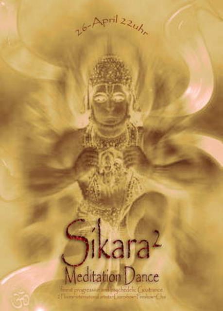 Party Flyer Sikara²-Meditation Dance- 26 Apr '08, 23:00
