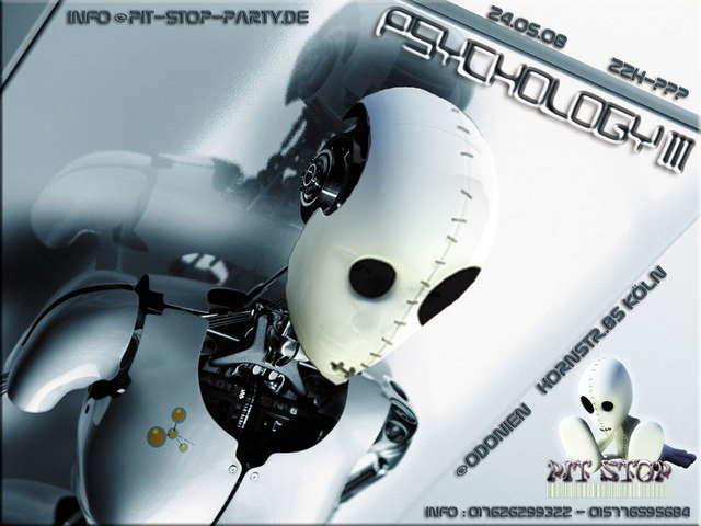 "Party Flyer *** PIT STOP Pr. "" PSYCHOLOGY III LENZ - KUNDALINI PR. LIVE"" 24 May '08, 22:00"