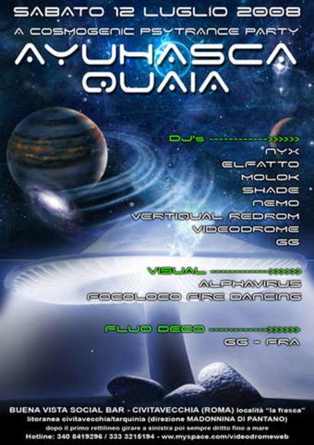 "Party Flyer AYUHASCA QUAIA ""a CoSMoGENIC PSYTRANCE party"" 12 Jul '08, 23:30"