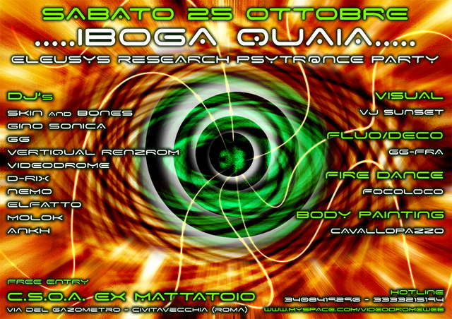 Party Flyer .....IBOGA QUAIA........ @ ELEUSYS reSEARCH PSYTR@NCE PARTY 25 Oct '08, 23:30