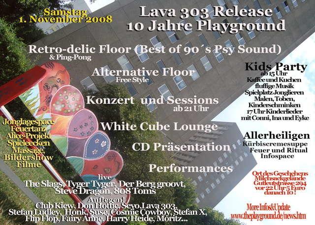 Party Flyer 10 Jahre Playground und Lava 303 Release Party 1 Nov '08, 15:00