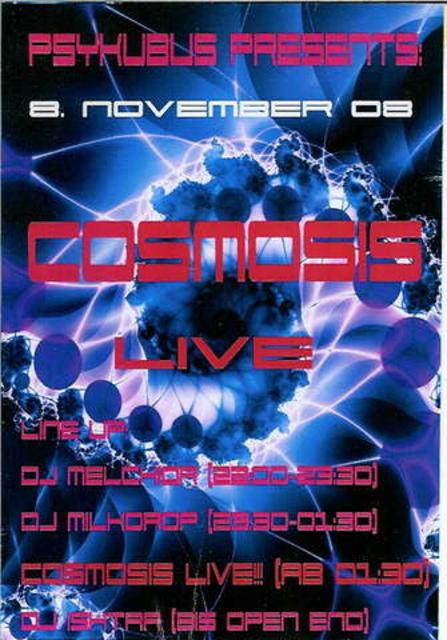 Party Flyer COSMOSIS live!!! 8 Nov '08, 22:00