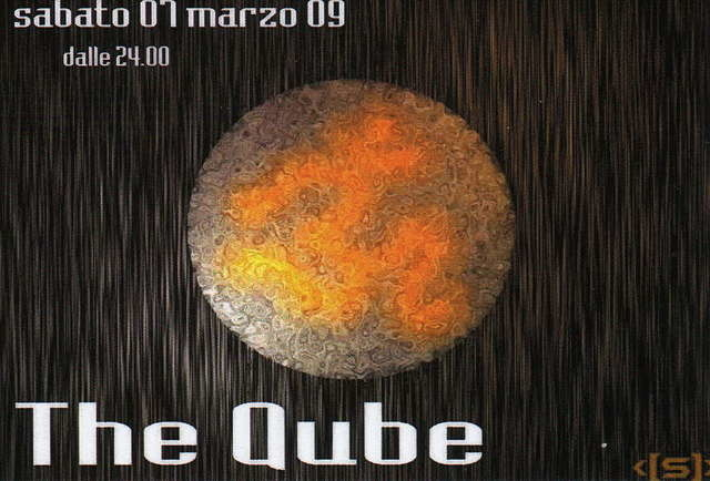 Party Flyer ** The QUBE ** 7 Mar '09, 23:00