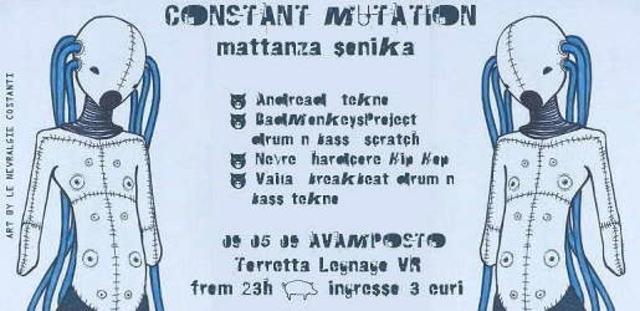 COSTANT MUTATION - Mattanza sonika 9 May '09, 22:00