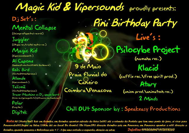 Magic Kid & ViperSoundsEvents presents Pini Birthday Party 9 May '09, 23:00
