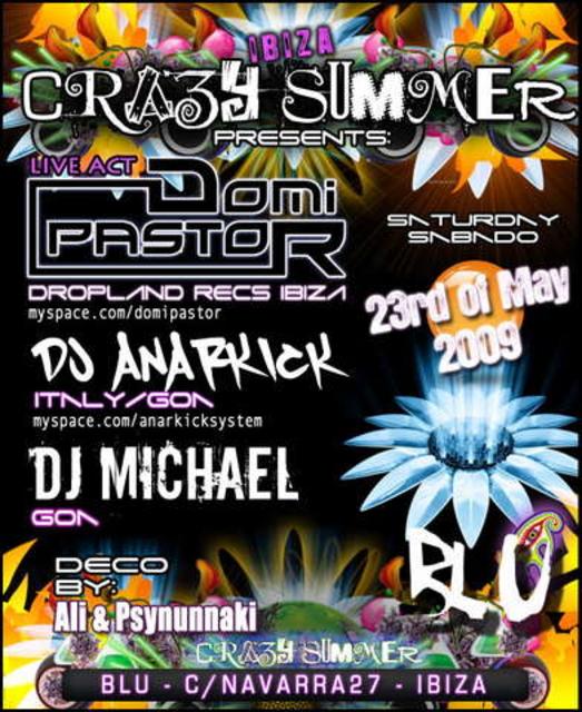 CRAZI SUMMER - OPENING PARTY @ BLU 23 May '09, 23:30