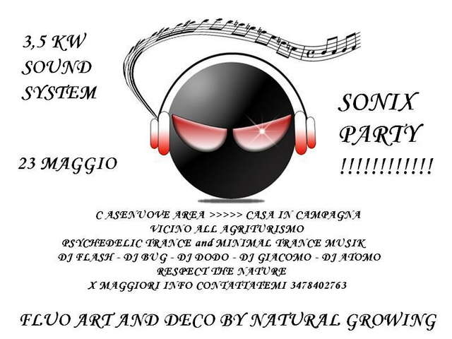SONIX PARTY>>>>>>>>>>>>> BUG BDAY!!!! 6KW SOUND SYSTEM 23 May '09, 22:00