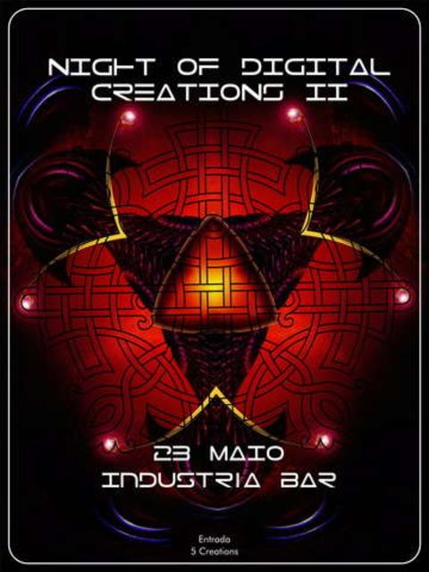 Night of Digital creations II ( Industria Bar) 23 May '09, 23:30