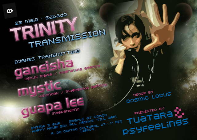 Tuatara & Psyfeelings present TRINITY TRANSMISSION 23 May '09, 23:00