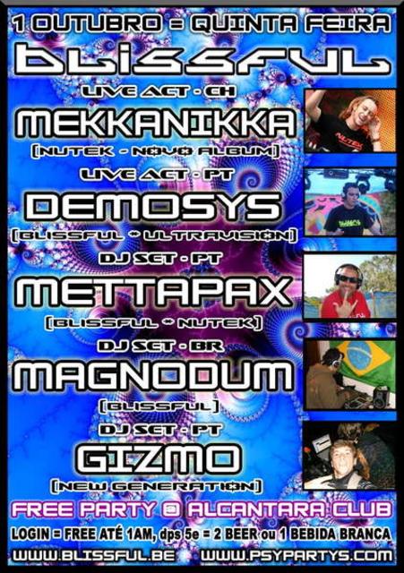 Party Flyer BLISSFUL FREE PARTY = MEKKANIKKA LIVE @ ALCANTARA CLUB 1 Oct '09, 22:00
