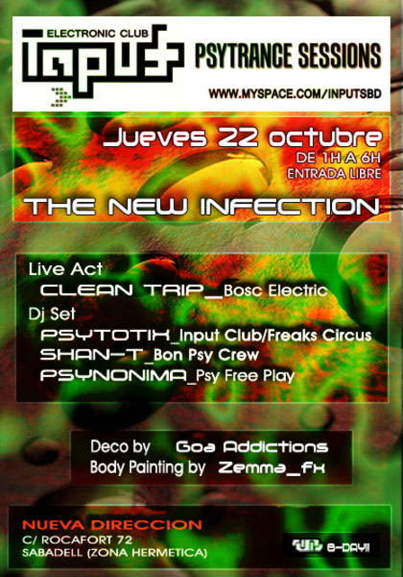 Party Flyer ..:: Input Psytrance Sessions ::. The new infection 22 Oct '09, 23:30