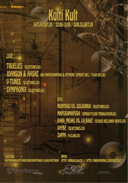Party Flyer ***KultiKult***Johnson&Haske,Symphonix,TrueLies,V-Tunes LIVE 24 Oct '09, 23:00