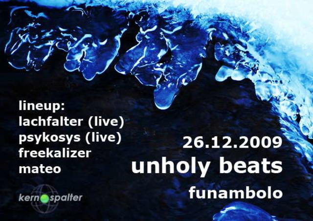 Party Flyer unholy beats 26 Dec '09, 23:00