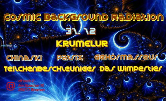 Party Flyer Cosmic Background Radiation&Spiredelisch KRUMELUR -live- 31 Dec '09, 22:00