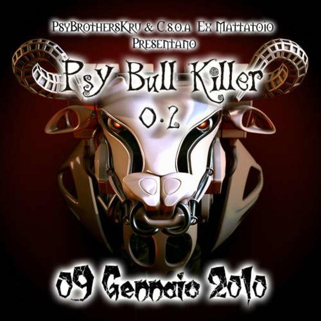 Party Flyer Psy Bull Killer 0.2 9 Jan '10, 23:00