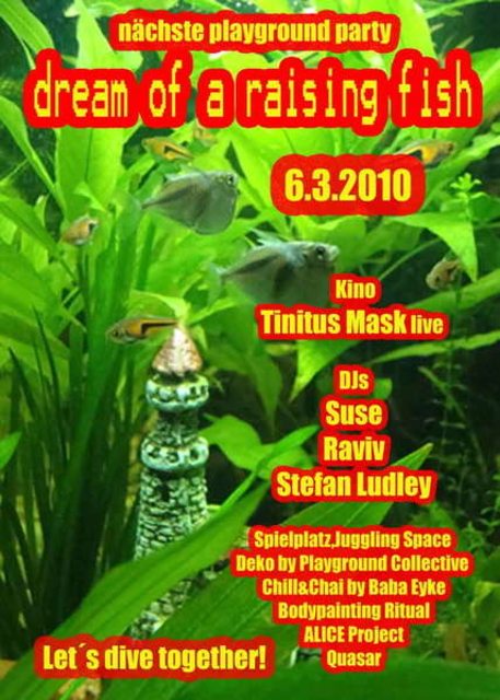 Party Flyer Playground Fische Party: Dream of a Raising Fish! 6 Mar '10, 21:00