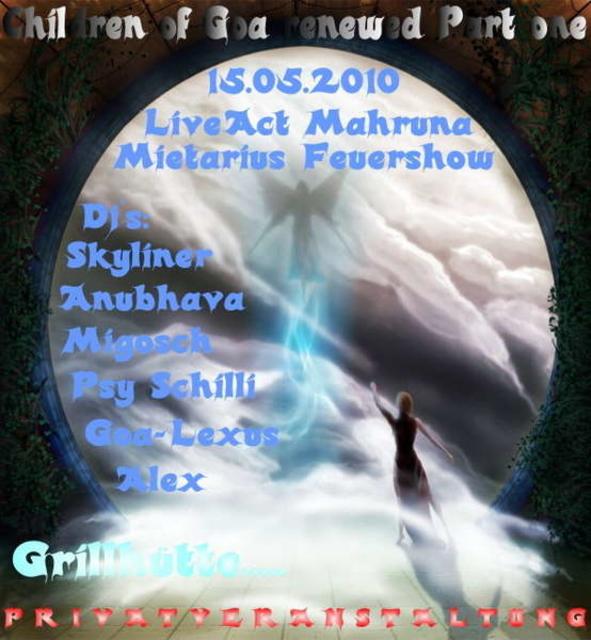 "Party Flyer Children of Goa ""renewed"" Part 1 15 May '10, 23:00"