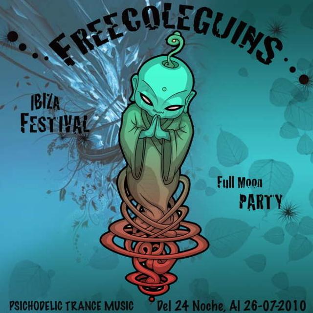 Party Flyer FREECOLEGUINS IBIZA Festival (Fullmoon Party) 24 Jul '10, 23:00