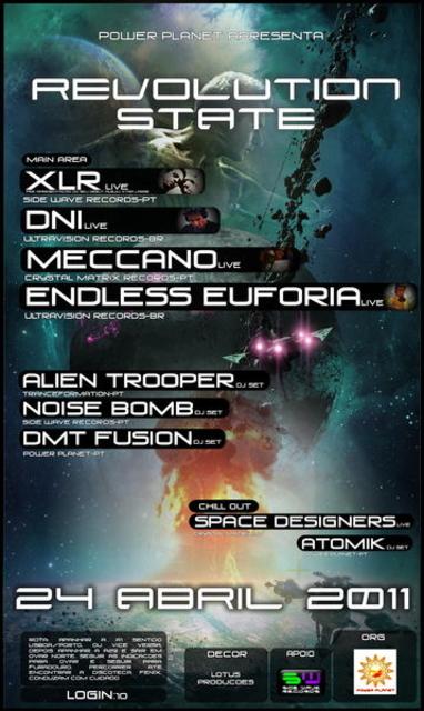 Party Flyer REVOLUTION STATE- DNI /XLR/ MECCANO/ENDLESS EUFORIA 24 Apr '11, 22:00