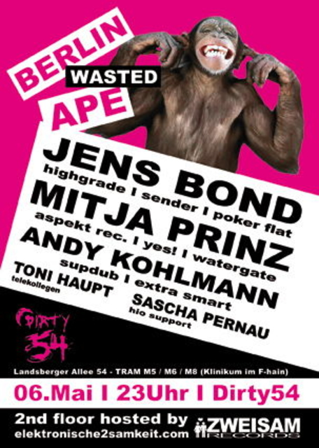 Party Flyer Berlin Wasted Ape 6 May '11, 23:00