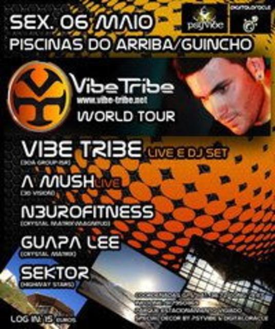 Party Flyer VIBE TRIBE - GUINCHO 06 DE MAIO PISCINAS DO ARRIBA - CASCAIS 6 May '11, 23:30