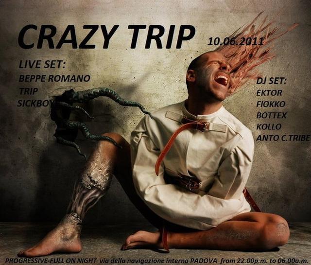 Party Flyer ° ° ° CRAZY TRIP ° ° ° GOA PARTY - E QUI C'é DA SALTARE!!! 10 Jun '11, 22:00