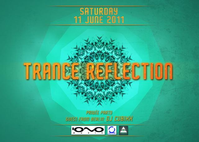 Party Flyer -TRANCE REFLECTION- Sunday party ! 12 Jun '11, 08:30
