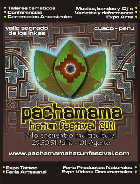Party Flyer * - Pachamama Hatun Festival - * 29 Jul '11, 12:00