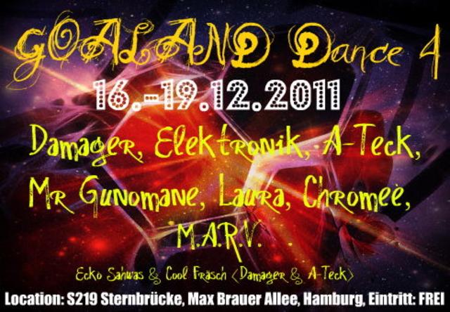 ॐ GOALAND Dance 4 ॐ 16 Dec '11, 22:00
