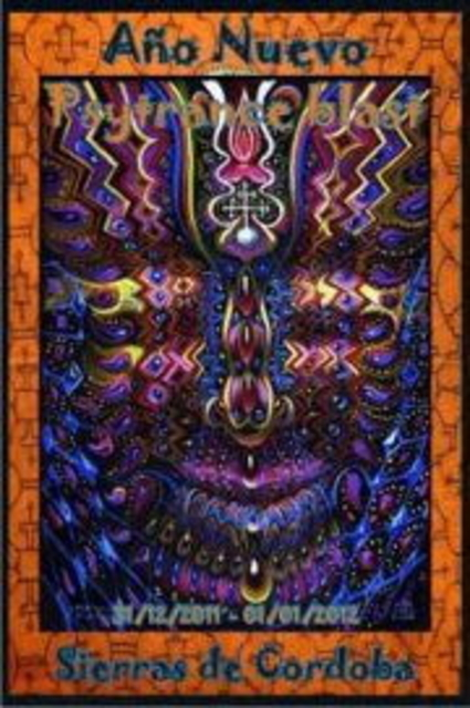 Party Flyer New year Psytrance Blast in the Sierras of Cordoba 31 Dec '11, 16:30
